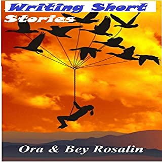 Writing Short Stories for Amazon, Magazines, and Other Publications     Easy Steps, How to Write Short Stories (Write Like You Mean It, Book 1)              By:                                                                                                                                 Ora Rosalin,                                                                                        Bey Rosalin                               Narrated by:                                                                                                                                 Sally Sanders                      Length: 55 mins     2 ratings     Overall 2.0