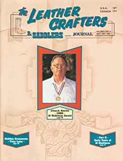 The Leather Crafters & Saddlers Journal (Volume 6, No. 6)