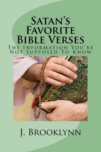 Satan's Favorite Bible Verses (English Edition)