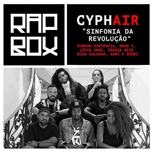Rincon Sapiência, Nego E, Lívia Cruz, Tássia Reis, Rico Dalasam, Aori, Amiri & Rap Box