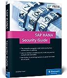 SAP HANA Security Guide (SAP PRESS: englisch) - Jonathan Haun