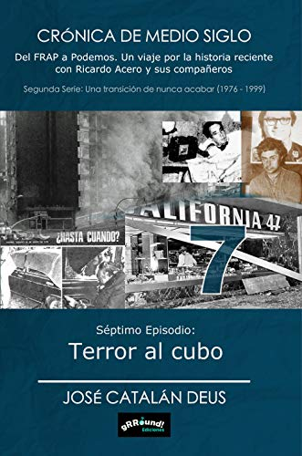 Terror cubo: Crónica medio siglo. Del FRAP Podemos