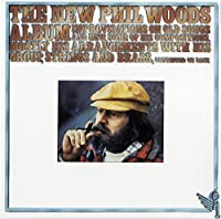 New Phil Woods Album by PHIL WOODS (2015-11-11)