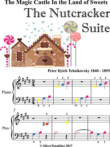 The Magic Castle In the Land of Sweets Nutcracker Beginner Piano Sheet Music with Colored Notes (English Edition)