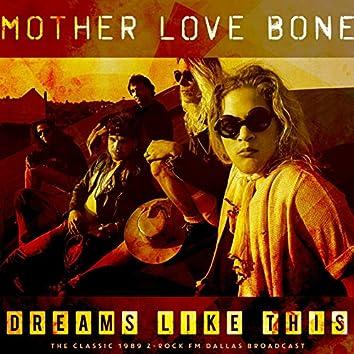 Dreams Like This (Live 1989)