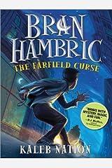 Bran Hambric: The Farfield Curse by Kaleb Nation (2010-08-01) Paperback