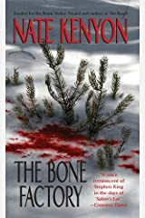 The Bone Factory Kindle Edition