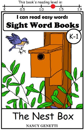 The Nest Box: I CAN READ EASY WORDS SIGHT WORD BOOKS: Level K-1 Early Reader: Beginning Readers (I Can Read Easy Words: Sight Word Books Book 12) (English Edition)