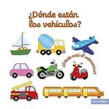 ¿Dónde están los vehículos? (Libros con solapas y lengüetas)