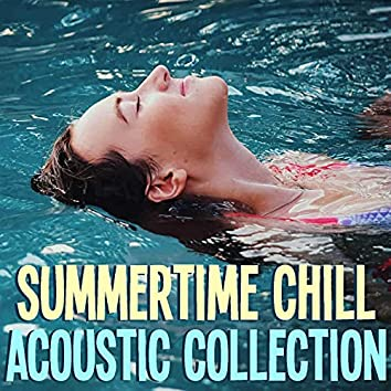 Summertime Chill Acoustic Collection