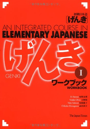 Genki I: An Integrated Course in Elementary Japanese I -...