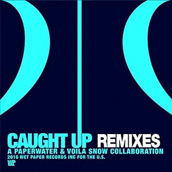 Caught Up (Remixes)