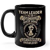 N\A Team Leader Mug Gifts Taza de café de cerámica Negra de 11 oz - Taza de Trabajo de precisión Guess Team Leader