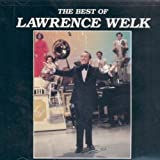 The Best of Lawrence Welk