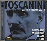 Toscanini Maestro Furioso Vol.2