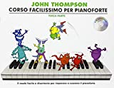 John Thompson's Corso Facilissimo Per Pianoforte: Terza Parte (Book/CD) [Lingua inglese]: Terza Parte - Con CD e Tracce Online - Revised Edition