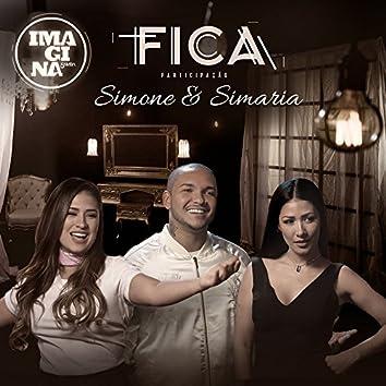 Fica (Participação especial Simone & Simaria)