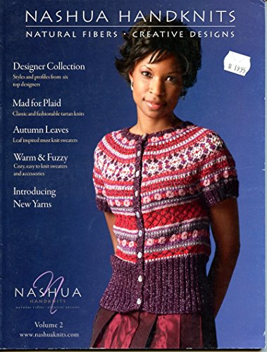 Nashua Handknits - Natural Fibers, Creative Designs Volume 2