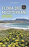 Flora Del Mediterrani (Altres natura)
