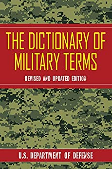 The Dictionary of Military Terms by [U.S. Department of Defense]