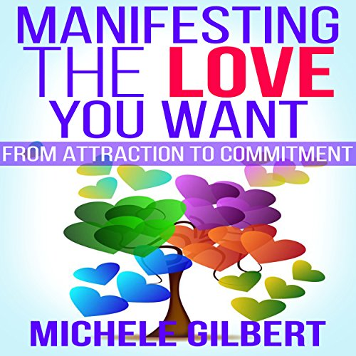 Manifesting the Love You Want audiobook cover art