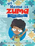 My Name Is Zuma: A Story About Autism