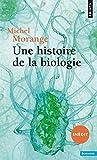 Une histoire de la biologie (inédit) - Points - 14/01/2016