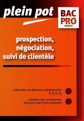 Prospection négociation suivi de clientèle