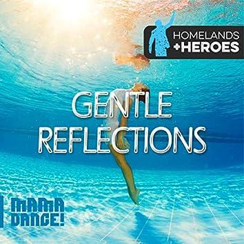 Gentle Reflections