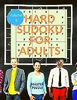 Hard Sudoku for Adults - The Super Sudoku Puzzle Book Volume 5