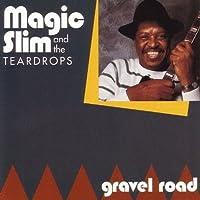 Gravel Road by Magic Slim & The Teardrops (1993-07-20)