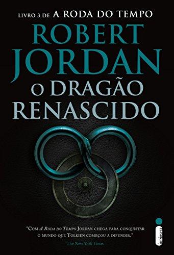 O dragão renascido (A roda do tempo Livro 3)