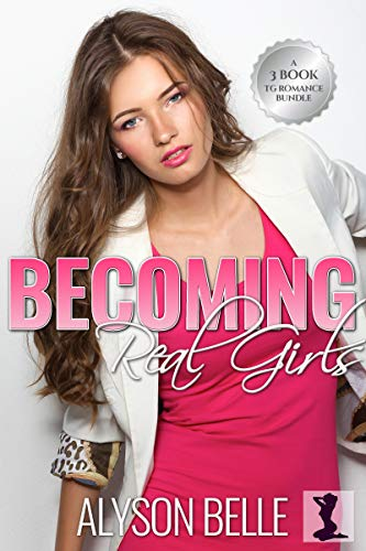 Becoming Real Girls: A Three-Book Gender Swap Romance Bundle (English Edition)