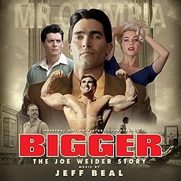 Bigger (Original Motion Picture Soundtrack)