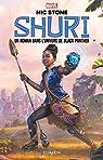 Shuri, tome 1 par Stone