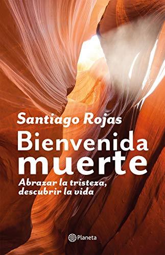 Bienvenida muerte (Spanish Edition)