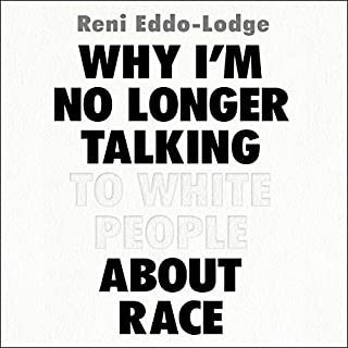 Couverture de Why I'm No Longer Talking to White People About Race