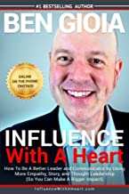 Influence With A Heart