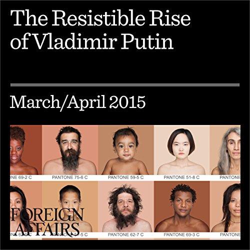 The Resistible Rise of Vladimir Putin audiobook cover art