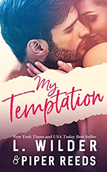 My Temptation (The Happy Endings Collection Book 1) by [L. Wilder, Piper Reeds, Lisa Cullinan]