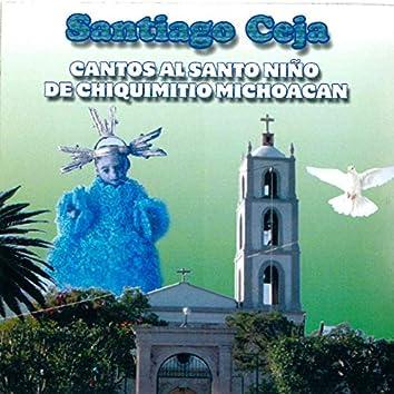 Cantos al Santo Nino de Chiquimitio Michoacan