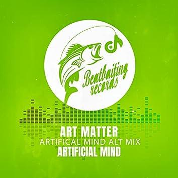 Art Matter (Artifical Mind Alt Mix)