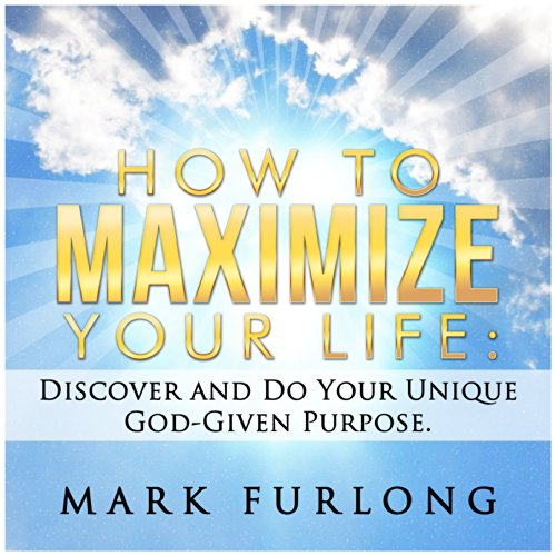 How to Maximize Your Life audiobook cover art