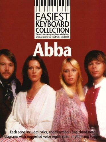 Easiest Keyboard Collection: Abba. Für Melodielinie, Text & Akkorde