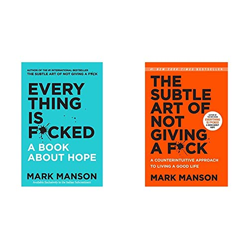 Everything Is F*Cked : A Book About Hope + The Subtle Art Of Not Giving A F*Ck ( Paperback Set of 2 Books)