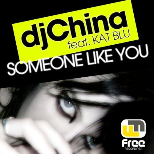 Dj China feat. Kat Blu