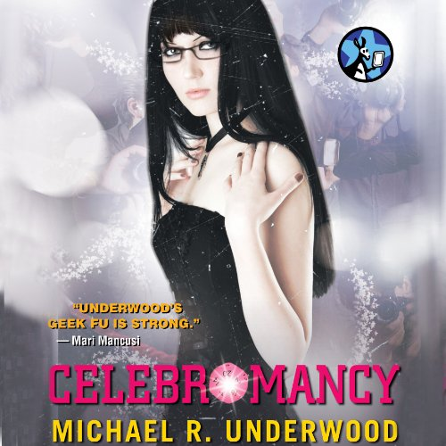 Celebromancy Audiobook By Michael R. Underwood cover art