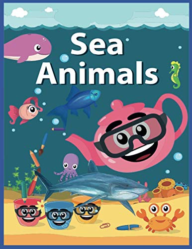 sea animals: coloring book for kids ages 4-10 : Activity Book , Nature Reference Book for Kids