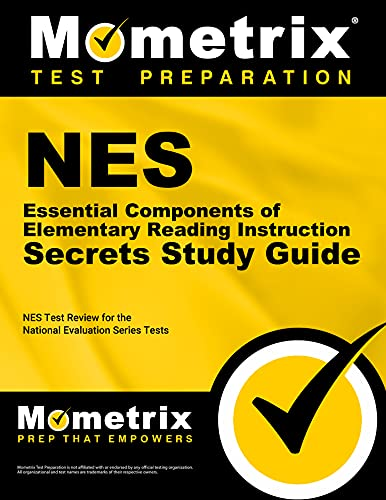 Nes Essential Components Of Elementary Reading Instruction Secrets Study Guide Nes Test Review For The National Evaluation Series Tests