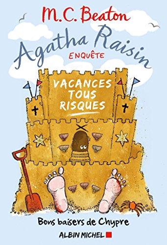 Agatha Raisin enquête 6 - Vacances tous risques: Bons baisers de Chypre